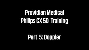 Philips CX50 Doppler Training Video