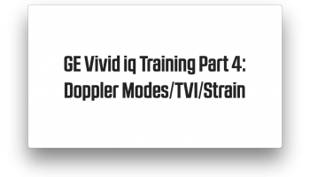 TVI, Strain, Doppler Modes on the Vivid iq training