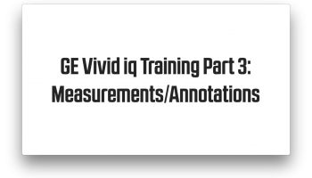 GE Vivid iq calc packages and annotations training